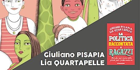 La politica è un lavoro da ragazzi > Pisapia Quartapelle (SECONDARIA 1^ GR) biglietti