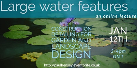 Large water feature design, inc.ponds, large water bodies, natural and livi tickets