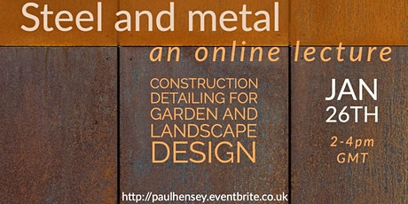 Steel and metal: construction detailing for garden and landscape designers tickets