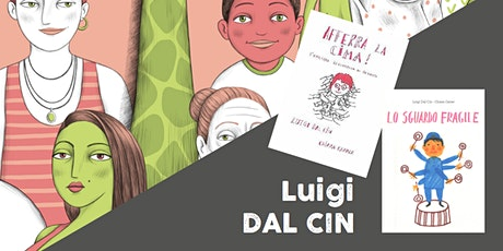 La disabilità raccontata ai più piccoli > Luigi Dal Cin (III-IV-V PRIMARIA) biglietti