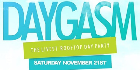 DAYGASM - ORLANDO'S LIVEST ROOFTOP DAY PARTY tickets