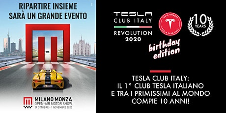 Tesla Club Italy Revolution 2020 Birthday Edition! 10years! biglietti