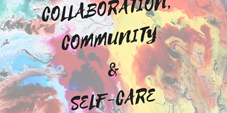 Collaboration, Community, & Self-Care for Creatives tickets
