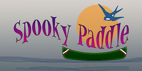 Spooky Paddle Friday October 30, 2020-Start 4pm tickets