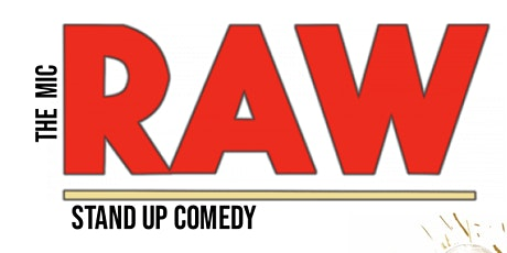 RAW ( Stand UP Comedy ) MTLCOMEDYCLUB.COM tickets