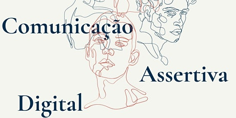 Workshop: Comunicação Assertiva Digital ingressos