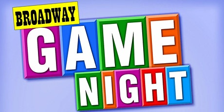 Broadway Game Night Happy Hour with guest co-host LUIS VILLABON tickets