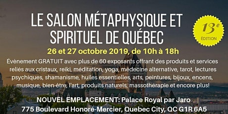 Le Salon Métaphysique et Spirituel de Québec tickets