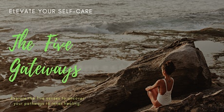 Discover Self-Care Through Ayurveda:  The 5 Gateways to The  Inner Pharmacy tickets