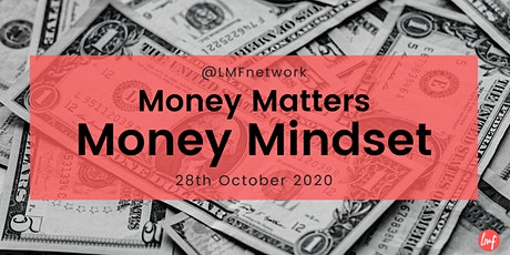 Money Matters : Money & Mindset tickets