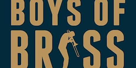 Boys of Brass tickets