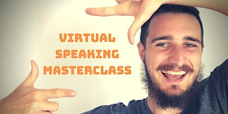 Virtual Speaking Masterclass tickets