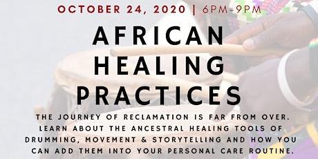 African Healing Practices tickets