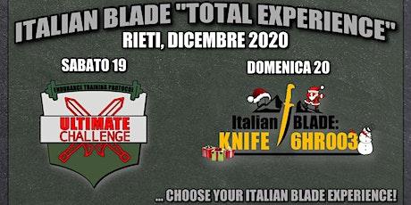 "ITALIAN BLADE ""TOTAL EXPERIENCE"" biglietti"