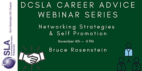 DC SLA Career Advice Webinar: Networking Tips and Self-Promotion tickets