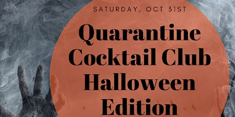 Quarantine Cocktail Club- Spooky Edition tickets