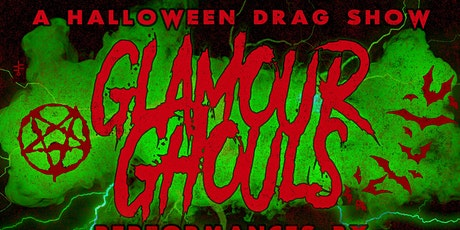 GLAMOUR GHOULS: A HALLOWEEN DRAG SHOW tickets