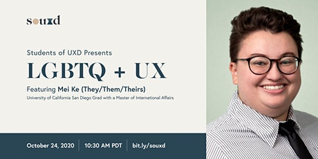 LGBTQ + UX // hosted by Students of UXD tickets