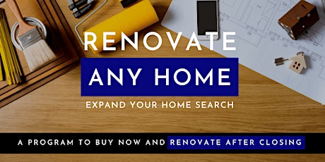 FHA 203K and other programs to renovate any home [Webinar] tickets