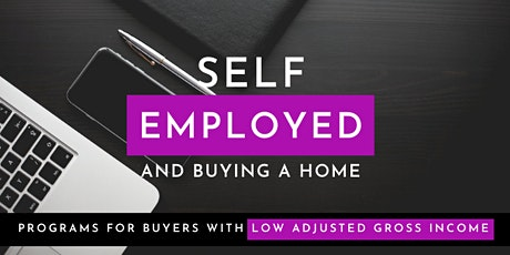 Buying a Home & Self Employed tickets