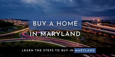 Maryland Mortgage Program and other First Time Buyer Programs [Webinar] tickets