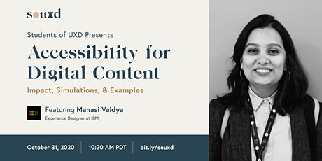 Accessibility for Digital Content // hosted by Students of UXD tickets