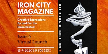 Iron City Magazine Issue 5 Virtual Launch tickets