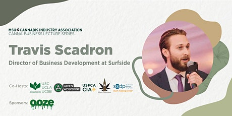 MSUCIA Cannabusiness Series, with Travis Scadron tickets