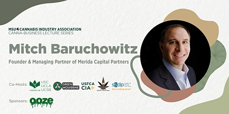 MSUCIA Cannabusiness Series, with Mitch Baruchowitz tickets
