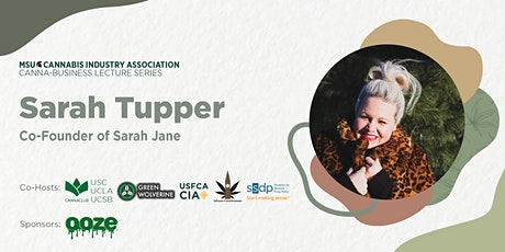 MSUCIA Cannabusiness Series, with Sarah Tupper tickets
