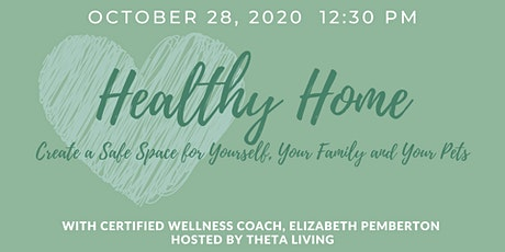 Healthy Home:  How to Create a Naturally Safe Space tickets