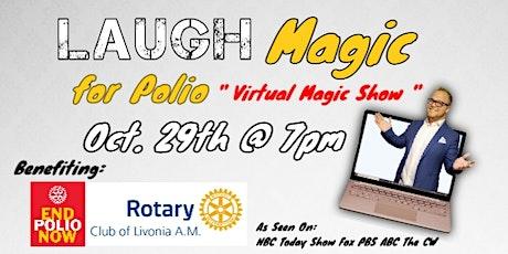 Laugh Magic for Polio LIVE! tickets