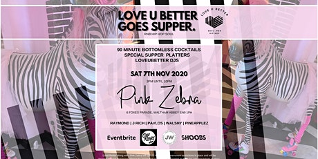 LOVEUBETTER GOES SUPPER. tickets