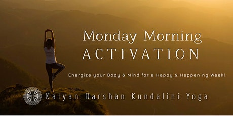 Monday Morning Activation - Online Yoga and Meditation tickets