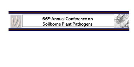66th Annual Conference on Soilborne Plant Pathogens tickets