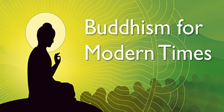 Buddhism for Modern Times tickets