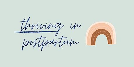 Thriving in Postpartum tickets