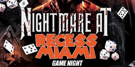 Nightmare at Recess Miami tickets