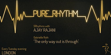Pure Rhythm - 5Rhythms with Ajay Rajani tickets