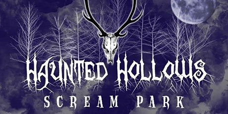 Haunted Hollows Scream Park - 1.5 acre attraction with live actors tickets