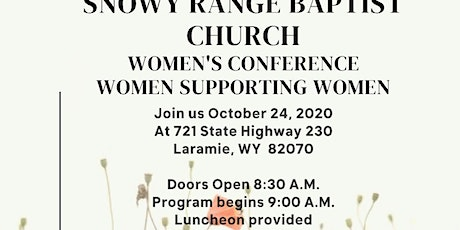 3rd Annual Snowy range Baptist Church Women's Conference tickets