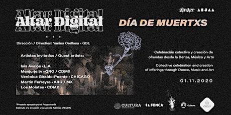 Altar Digital - Día de Muertxs. Celebración interactiva tickets