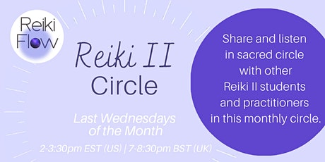 Reiki II Circle (Monthly)