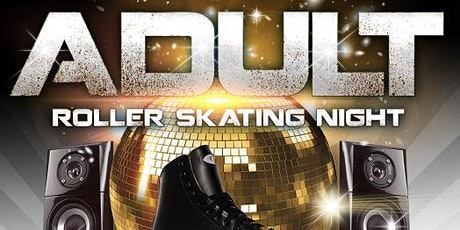 Sunday Night Adult Night 10pm-1am tickets