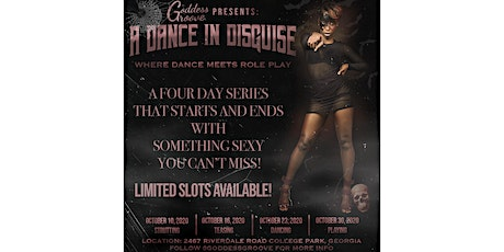 Goddess Groove: A Dance in Disguise tickets