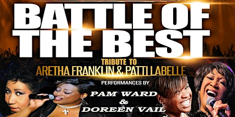 Battle of the Best: Tribute to Aretha Franklin and Patti Labelle tickets
