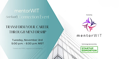 (virtual) Connection Event: Transform Your Career Through Mentorship tickets