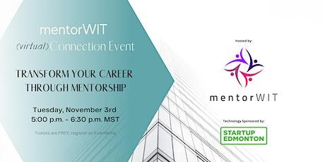 (virtual) Connection Event: Transform Your Career Through Mentorship tickets