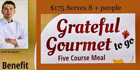Grateful Gourmet Thanksgiving Special tickets