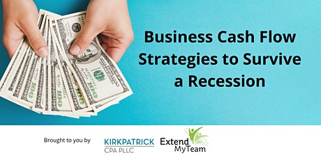 Business Cash Flow Strategies to Survive a Recession tickets